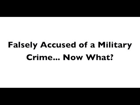 best military defense attorney false allegations Military Crimes
