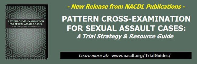 Pattern cross-examination for sexual assault cases
